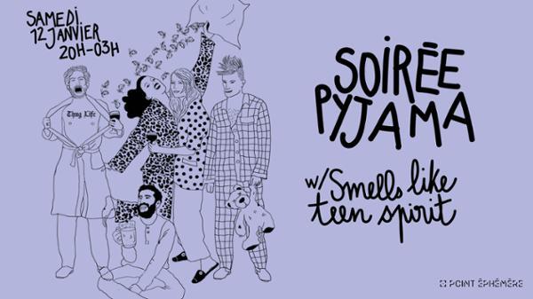 SOIRÉE PYJAMA W/ SMELLS LIKE TEEN SPIRIT