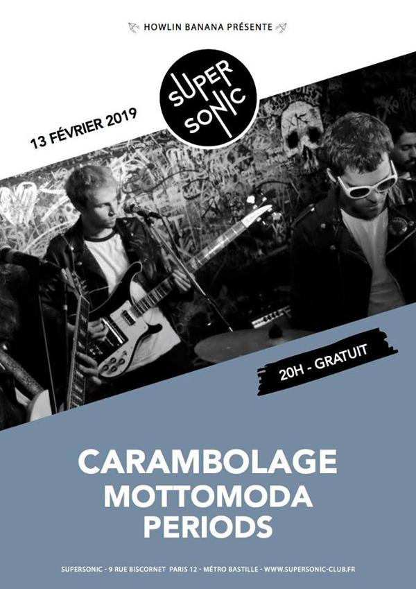Carambolage (Release Party) • Mottomoda • Periods / Supersonic