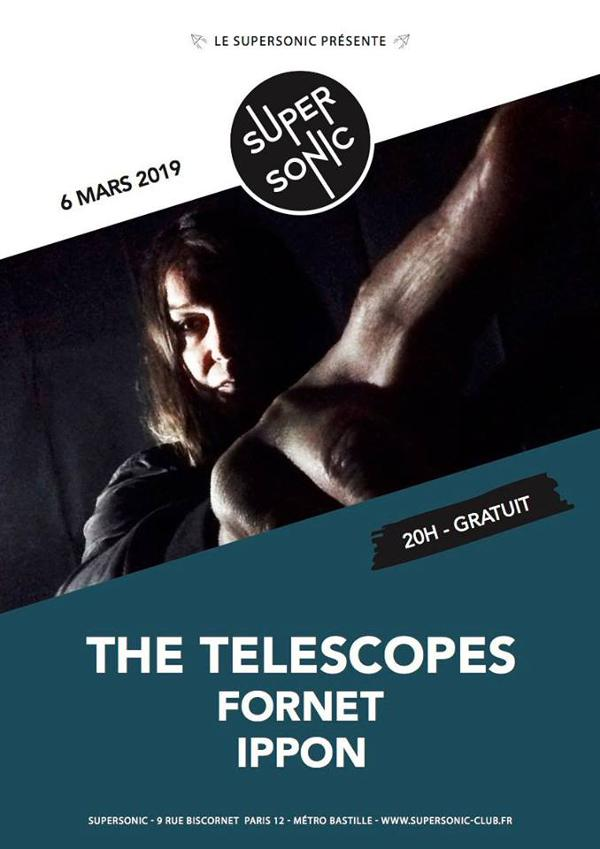 The Telescopes • Fornet • Ippon / Supersonic (Free entry)