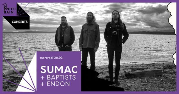 SUMAC + BAPTISTS + ENDON