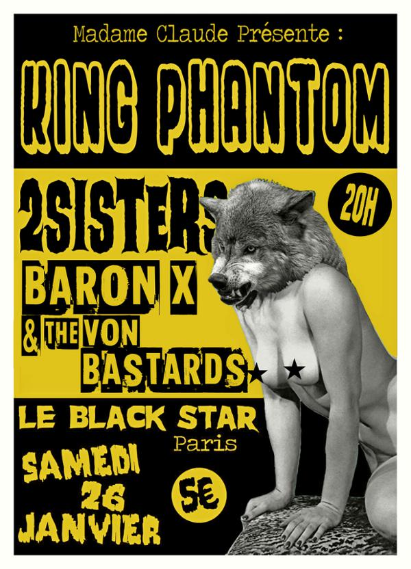 King phantom, 2Sisters; Baron X & the von bastards