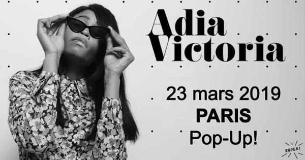 Super! — Adia Victoria le 23 mars au Popup!