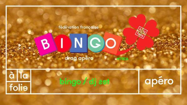 FF Bingo Drag Apéro + Dj set