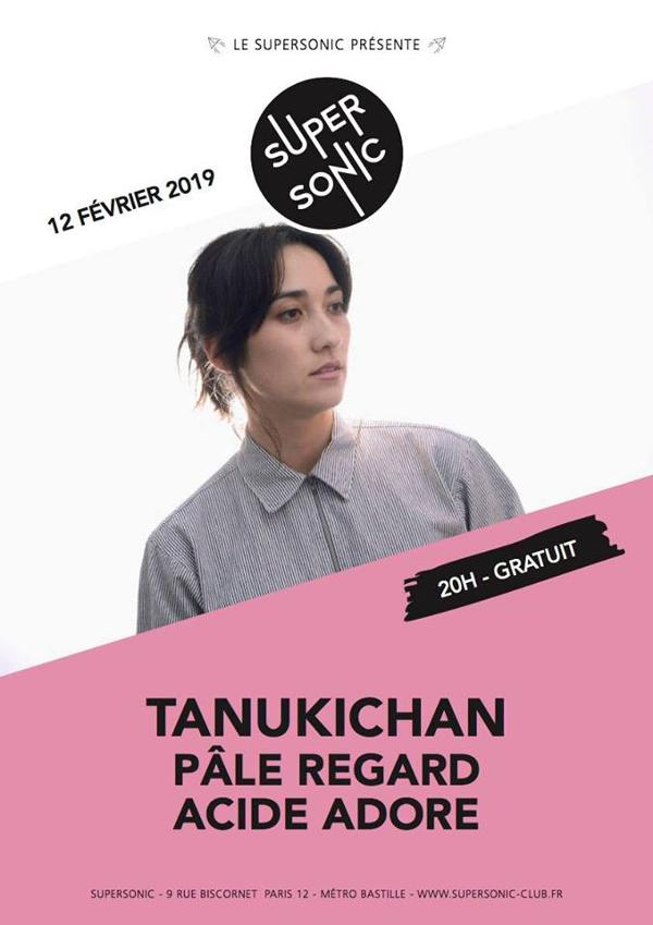 Tanukichan • Pâle Regard • Acide Adore / Supersonic (Free entry)