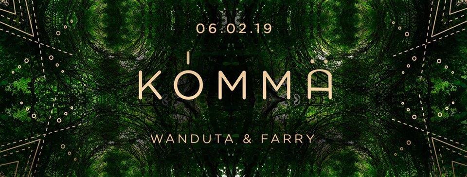 KÖMMA w/ Farry & Wanduta (Live): Acte 4