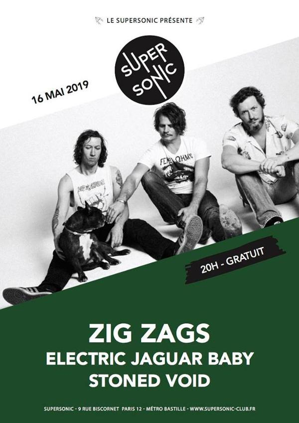 Zig Zags • Electric Jaguar Baby • Stoned Void / Supersonic