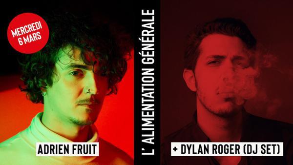 Adrien Fruit + Dylan Roger (DJ set)