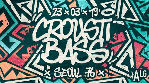 Croustibass Invite Seoul76 X L'Alimentation Générale