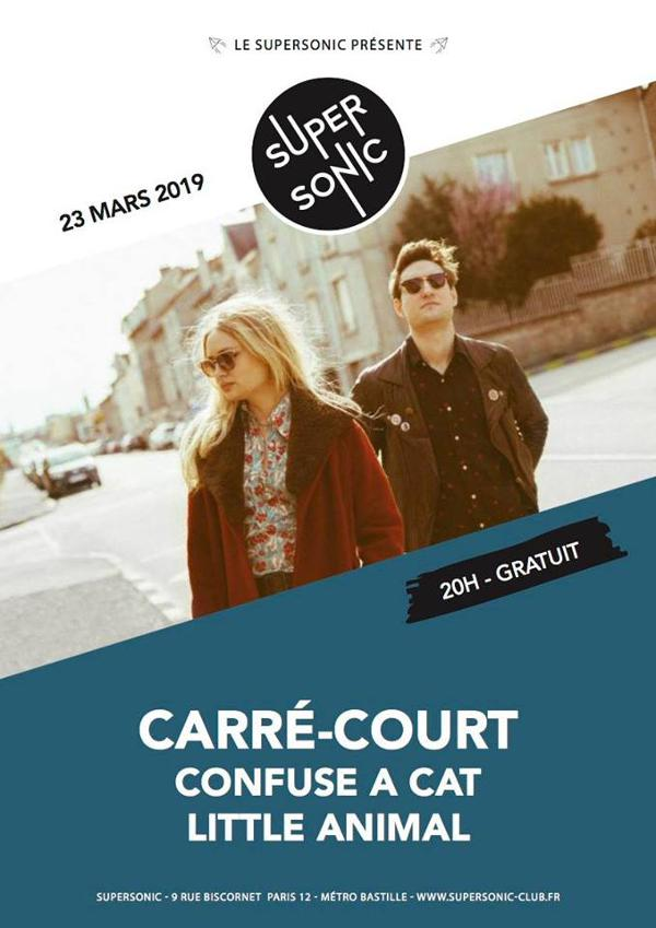 Carré-Court • Confuse a Cat • Little Animal / Supersonic (Free)