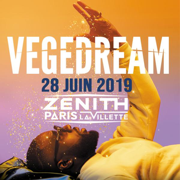 Vegedream • Zénith Paris - La Villette • 28 juin 2019