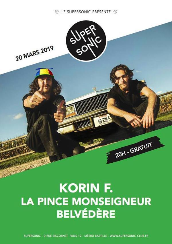Korin F. • La Pince Monseigneur • Belvédère / Supersonic