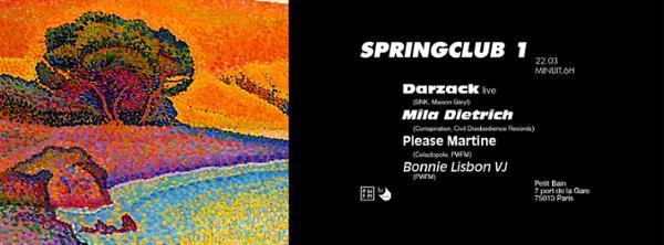 PWFM SPRINGCLUB N°1 : DARZACK, MILA DIETRICH & PLEASE MARTINE