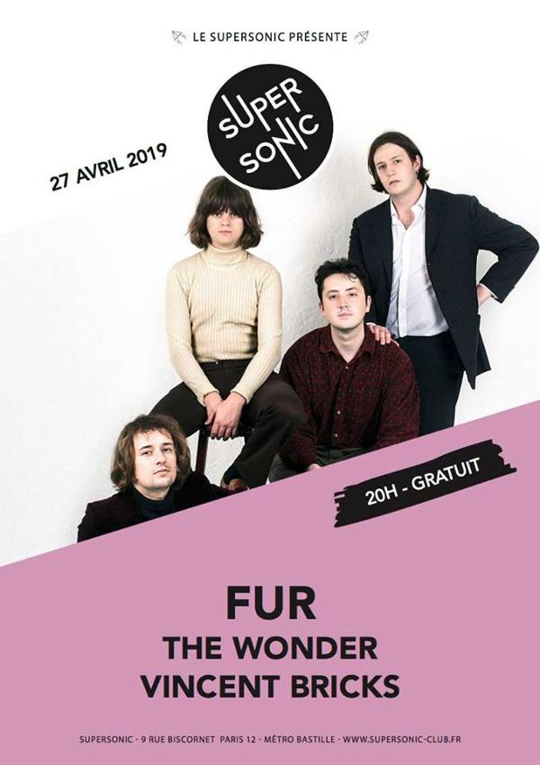 FUR • The Wonder • Vincent Bricks / Supersonic - Free entry