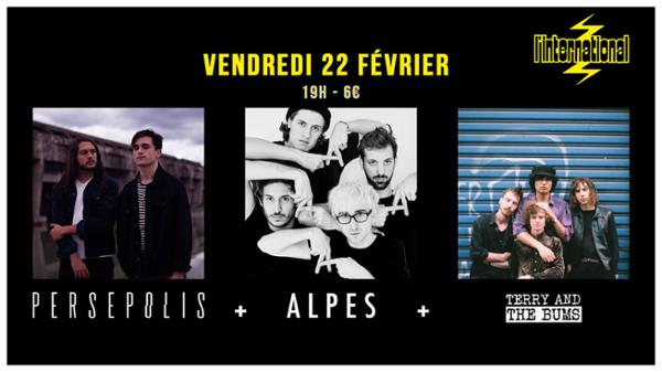 ALPES • Persepolis • Terry & The Bums / International