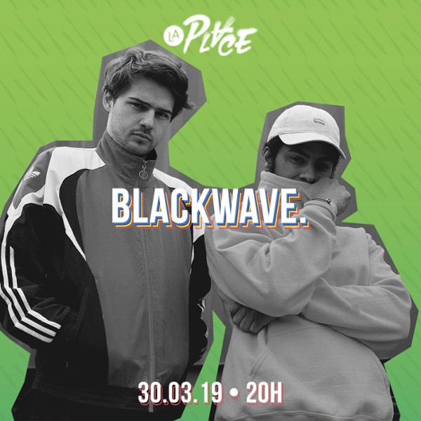 Blackwave. • #LaPlaceHipHop, Paris