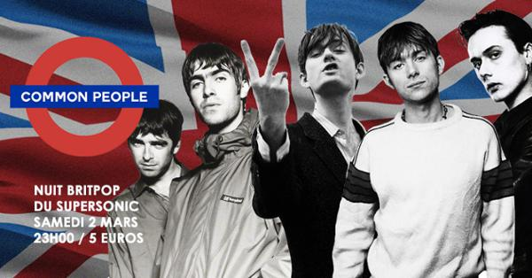 Common people / La Nuit Britpop du Supersonic
