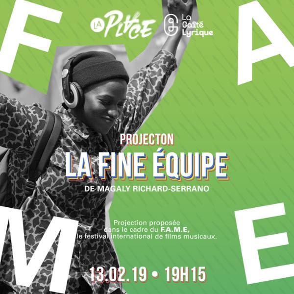 Projection • FAME 2019 • La Fine Équipe