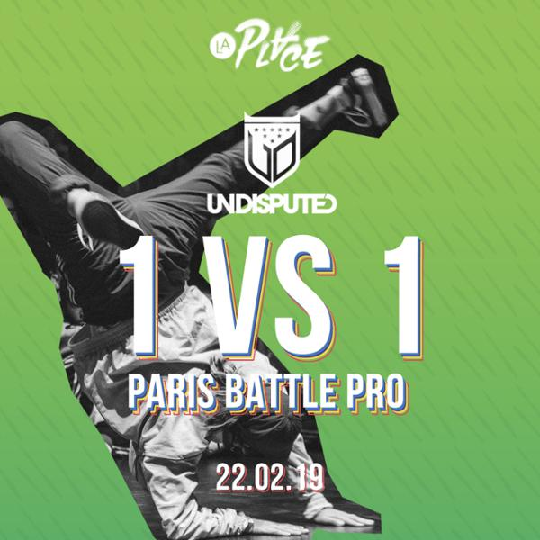 Breakdance • Undisputed 1 vs 1 International • Paris Battle Pro