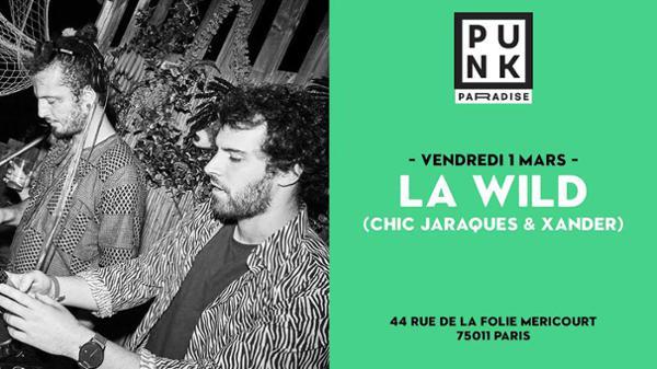 La Wild l Punk Paradise