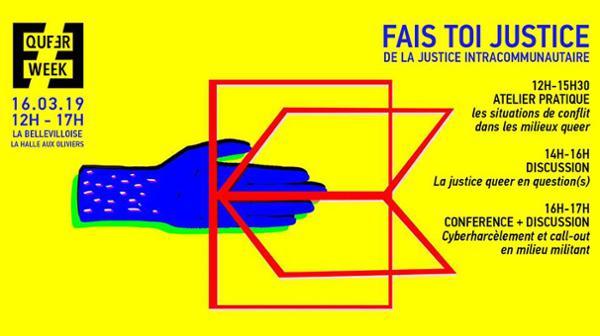 [QUEER WEEK 2019] JOURNEE FAIS-TOI JUSTICE : DE LA JUSTICE INTRACOMMUNAUTAIRE