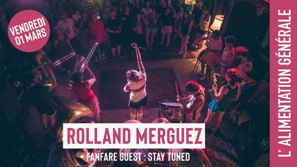 Rolland Merguez & guest (fanfares) // L'Alimentation Générale