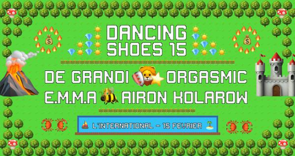 Dancing Shoes #15 | EMMA, Orgasmic, De Grandi & Airon Kolarow