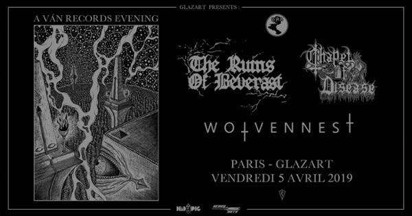 Soirée spéciale VÁN Records avec The Ruins Of Beverast + Chapel Of Disease + Wolvennes