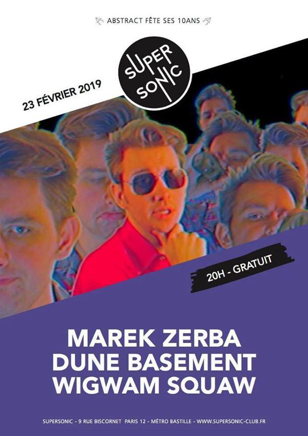 Marek Zerba • Dune Basement • Wigwam Squaw • Harlem / Free entry