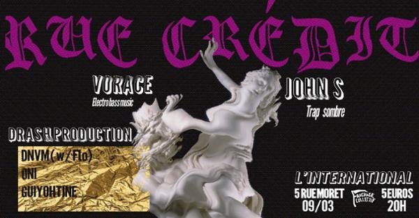 Rue Crédit #3  Trap Métal FR  John S / Drash / Vorace