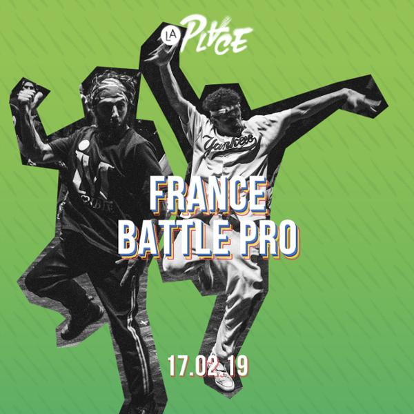 Breakdance • France Battle Pro • Qualif France • La Place