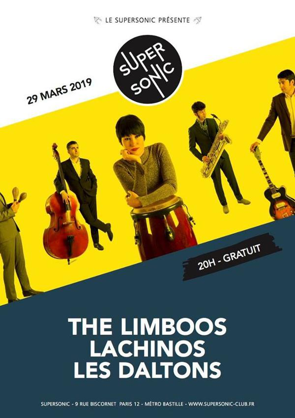 The Limboos • Lachinos • Les Daltons / Supersonic (Free entry)