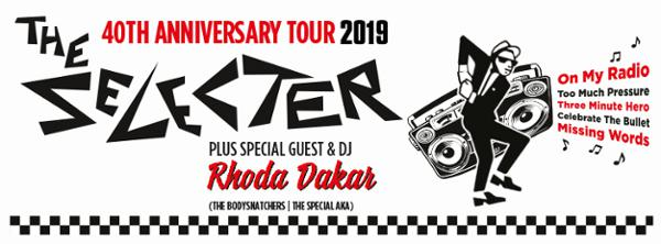 THE SELECTER - 40TH ANNIVERSARY TOUR