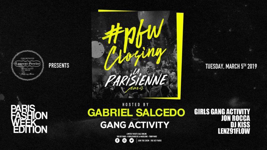 La Parisienne x PFW Closing hosted by Gabriel Salcedo