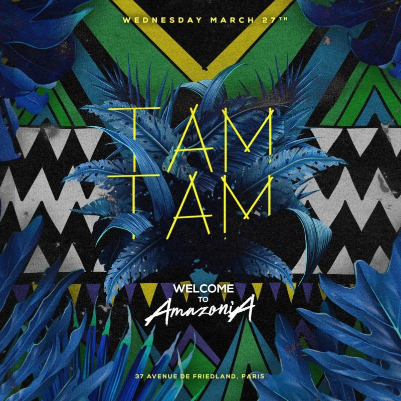 Mercredi 27 Mars x New TAM TAM