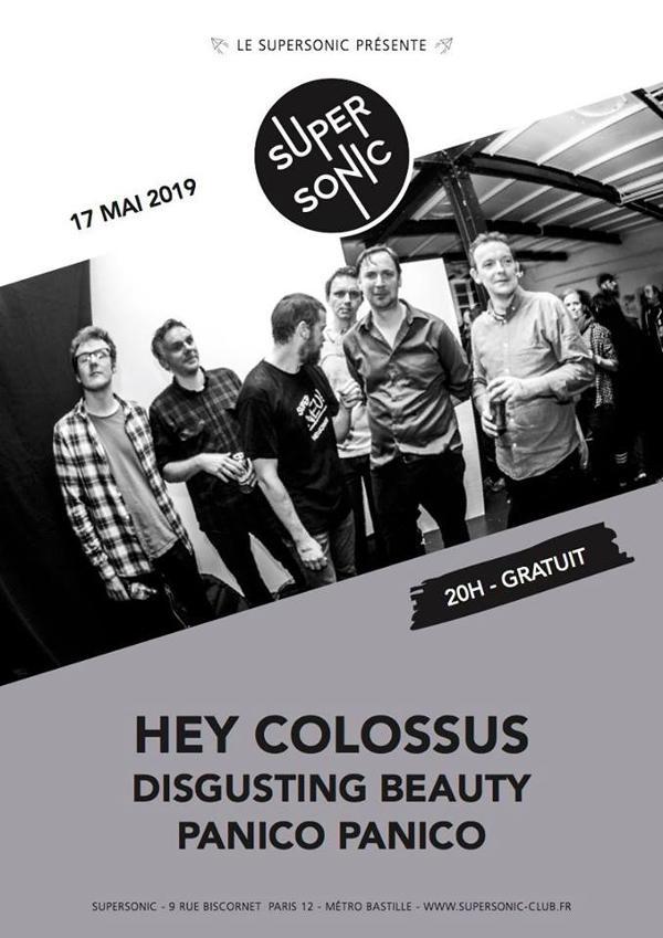 Hey Colossus • Disgusting Beauty • Panico Panico / Supersonic