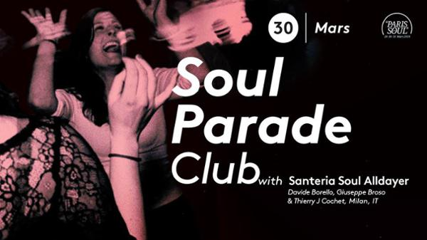 Soul Parade Club 67 | Guest Santeria Soul Alldayer (Milan, IT)