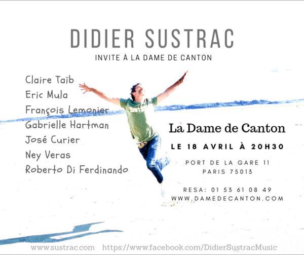 Didier Sustrac + Guests