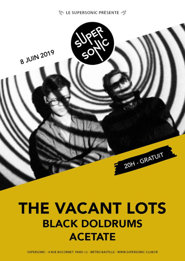 The Vacant • Black Doldrums • Acetate / Supersonic (Free entry)
