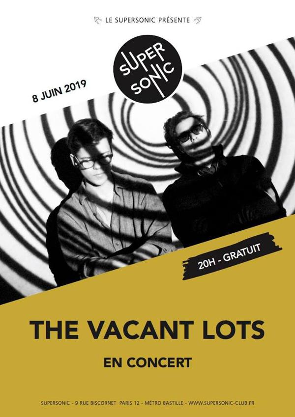 The Vacant Lots en concert au Supersonic (Free entry)