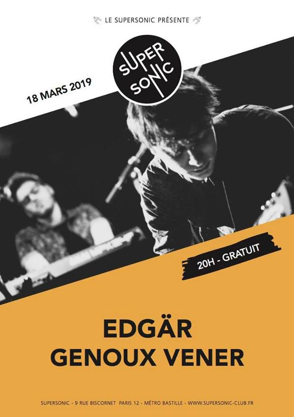 Edgär • Genoux Vener / Supersonic (Free entry)