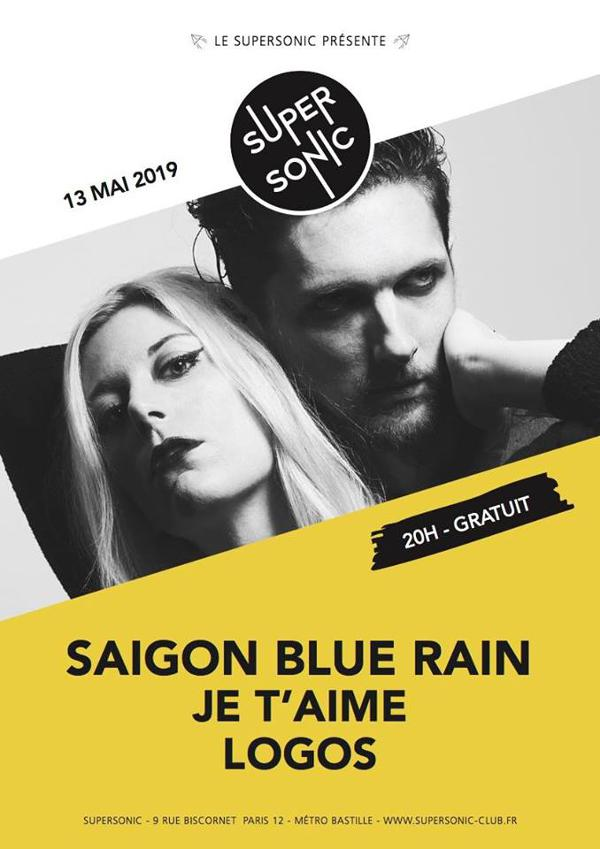 Saigon Blue Rain • Je t'aime • Logos / Supersonic (Free entry)