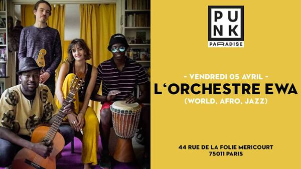 L'Orchestre Ewa (world, afro, jazz) | Punk Paradise