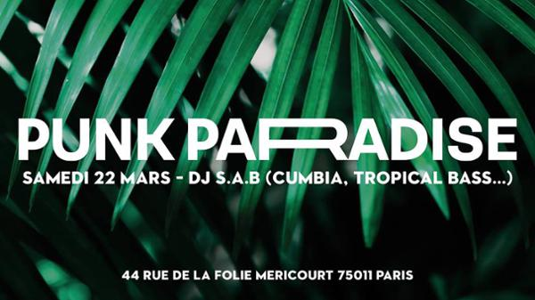 Dj S.A.B (tropical bass) | Punk Paradise