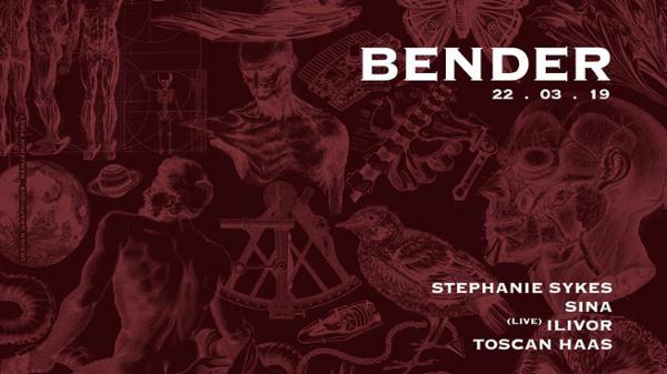 BENDER W/ ILIVOR + Stephanie Sykes + Sina + Toscan Haas