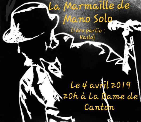 LA MARMAILLE DE MANO SOLO + 1ere partie Vaslo
