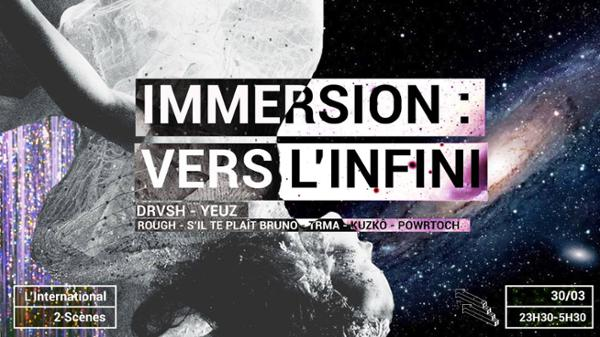 IMMERSION : Vers l'Infini