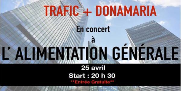 Trafic. (Release party ) + Donamaria // L'alimentation générale
