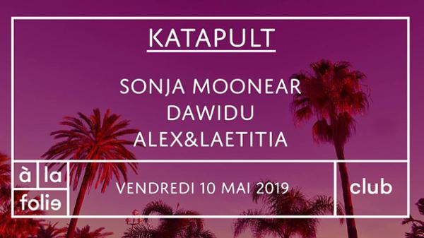 Katapult avec Sonja Moonear, Dawidu, Alex et Laetitia