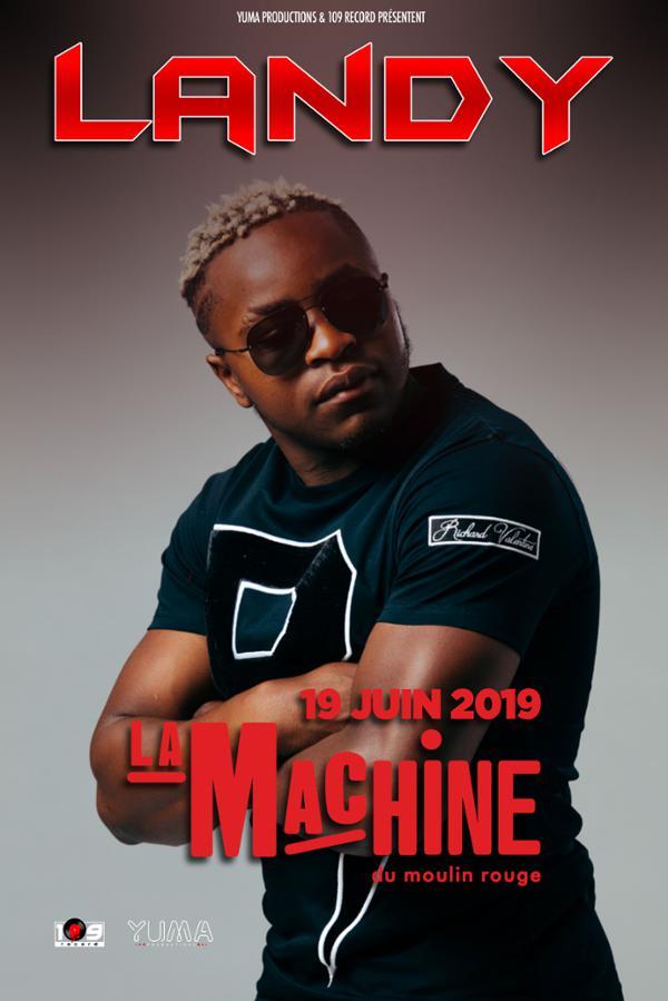 LANDY • La Machine du Moulin Rouge, Paris • 19 juin 2019