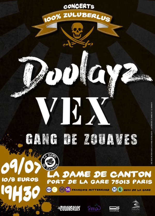 DOOLAYZ + VEX + Gang de zouaves